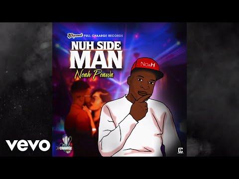 NOAH POWA - NUH SIDE MAN (OFFICAL AUDIO)