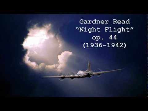 Gardner Read: Night Flight, op.44 (1936-1942)