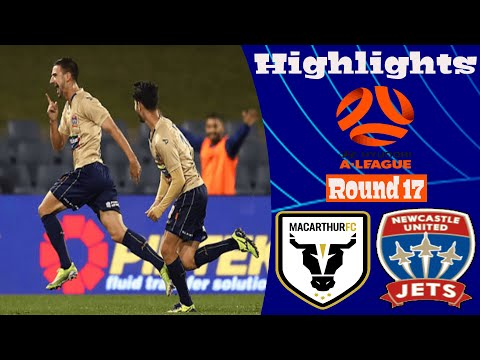Macarthur FC Newcastle Jets Goals And Highlights
