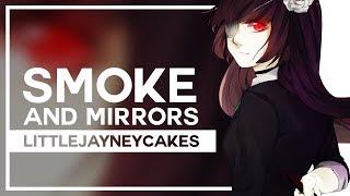 LittleJayneyCakes - Smoke and Mirrors Metal Remix - Sleeping Forest feat Lollia