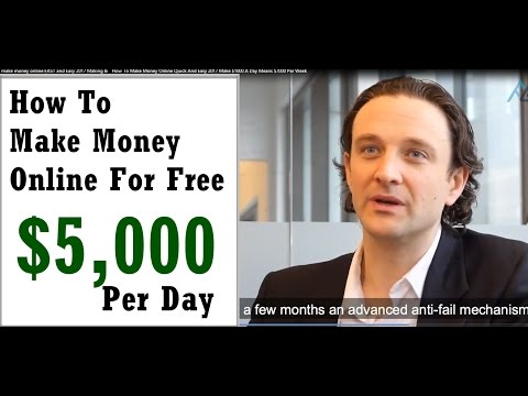 How To Make Money Online For Free 2017 - Generate Passive Income $5,000 Per Day
