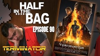 Half in the Bag: Episode 90 - Terminator: Genisys(Mike and Jay talking about the stupid new Terminator movie., 2015-07-06T19:36:59.000Z)