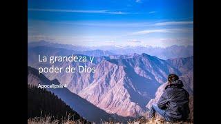 La grandeza y poder de Dios - Julio 26, 2020