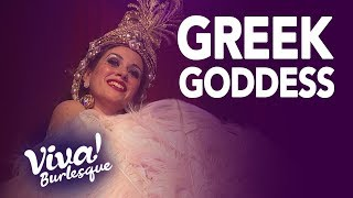 Greek Burlesque Goddess La Dandizette - Performance