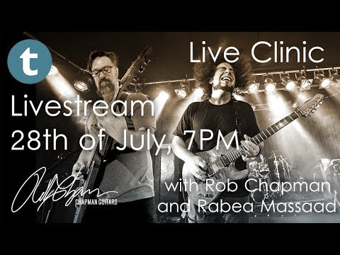 Chapman Guitars Clinic Live with Rob Chapman and Rabea Massaad