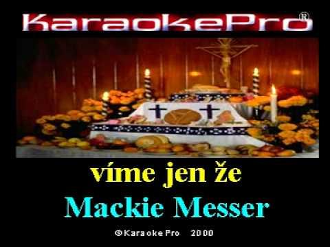 Miloš Kopecký - Mackie Messer (karaoke)