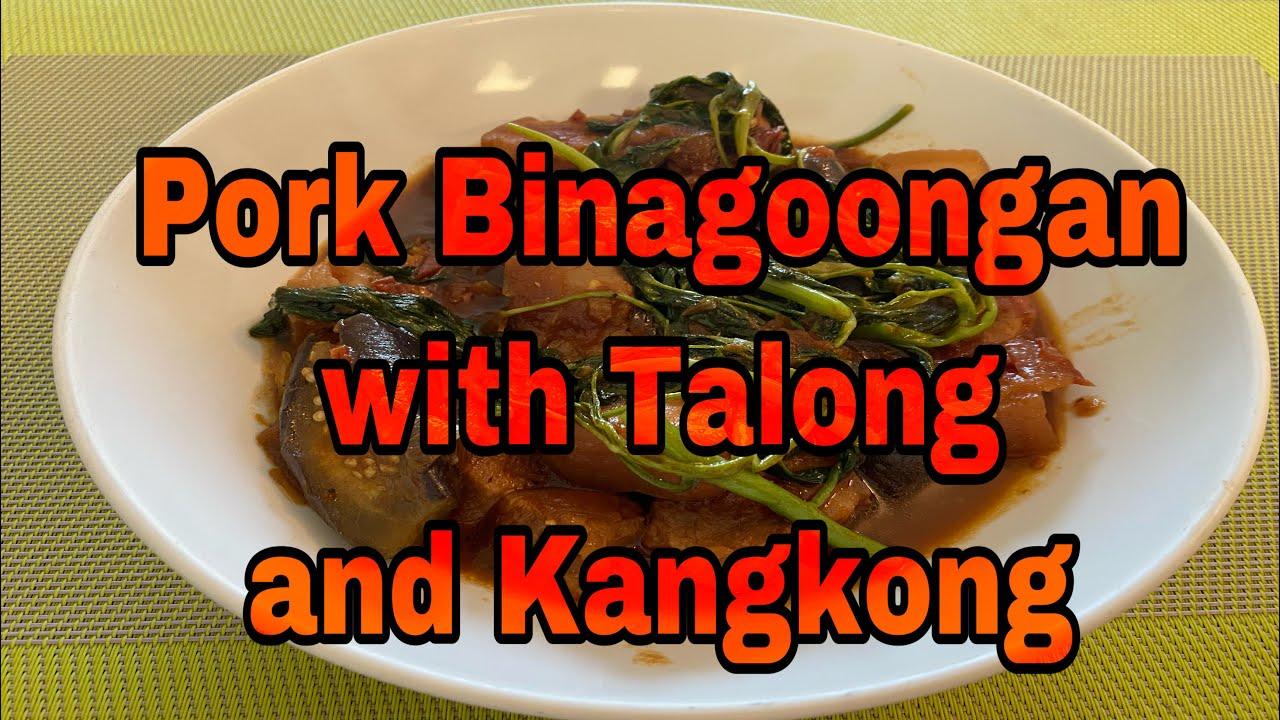 Pork Binagoongan With Talong And Kangkong Recipe L Binagoongang Baboy L Panlasang Pinoy Youtube