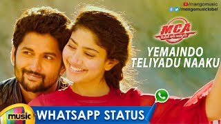 Yemaindho Teliyadu Naaku WhatsApp Status | MCA Movie Songs | Nani | Sai Pallavi | Mango Music