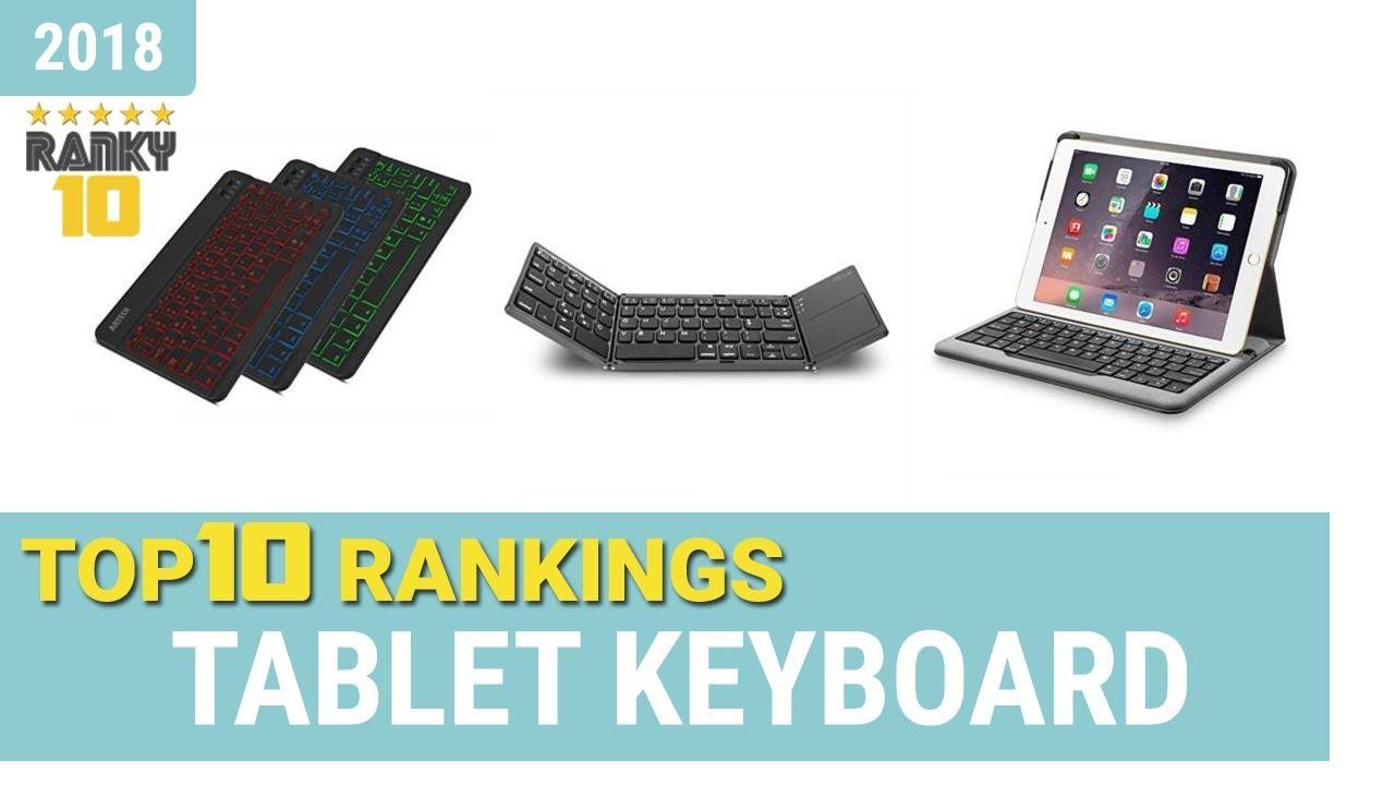 Best Tablet Keyboard Top 10 Rankings, Review 2018 & Buying Guide