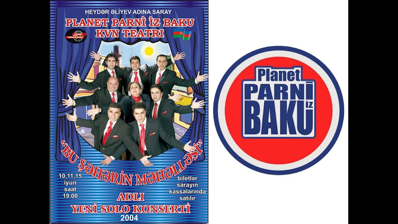 Bu Şəhərin Məhəlləsi - Planet Parni iz Baku (2004, Tam versiya)