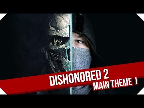 Dishonored 2 Metal Cover - Main Theme Part I || Arathrum