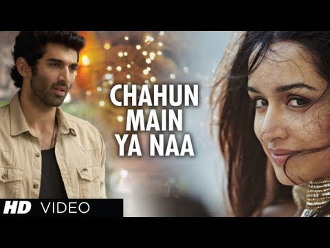 Chahun Main Ya Naa Aashiqui 2 Video Song | Aditya Roy Kapur, Shraddha Kapoor