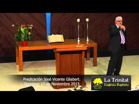 Predicación José Vicente Gilabert 2013.11.17