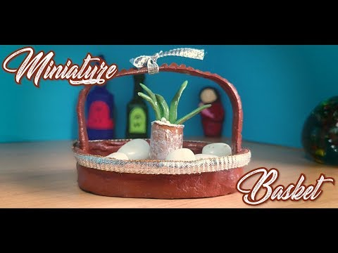 DIY | How to make Miniature Basket | Paper Mache Clay | No Polymer Clay