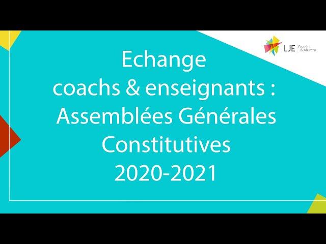 Echange coachs & enseignants : AG constitutives 2020-2021