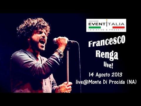 FRANCESCO RENGA - 2013 ( HD VIDEO)