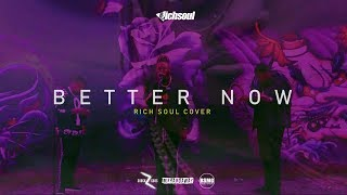 "Post Malone - Better Now ""Music Video"" (Rich Soul Cover)"