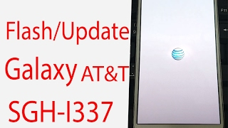 👍 How to Flash / Update Galaxy AT&T S4 SGH-I337 ᴴᴰ
