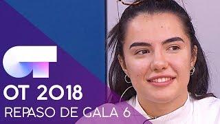 REPASO DE GALA | GALA 6 | OT 2018