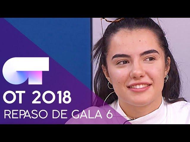 REPASO DE GALA   GALA 6   OT 2018