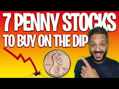 7 PENNY STOCKS TO BUY ON THE DIP 🚀🚨 [BEST PENNY STOCKS TO BUY NOW]