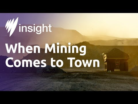 Insight S2015 Ep28 When Mining Comes to Town