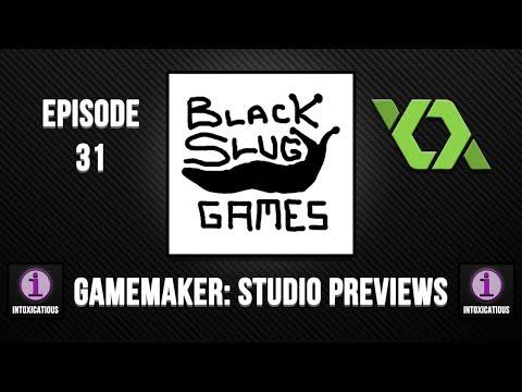 Black Slug Games - GameMaker: Studio Previews Ep. 31