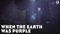 When The Earth Was Purple