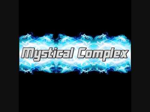 Mystical Complex - Adrenaline (Hyper Mood)