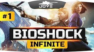 БЕСКОНЕЧНОСТЬ ШОКА! ● BioShock Infinite #1