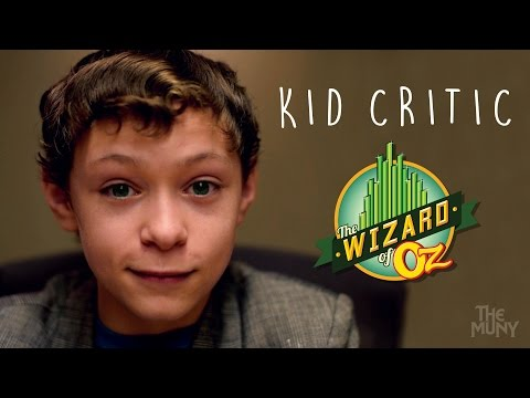 The Wizard of Oz Kid Critic | The Muny