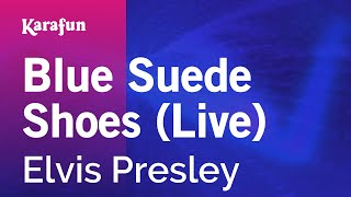 Download Karaoke Blue Suede Shoes (Live) - Elvis Presley * MP3 song and Music Video
