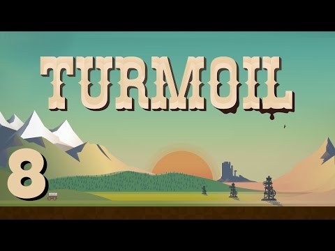 Turmoil - Ep. 8 - Storage and Natural Gas! - Turmoil Gameplay