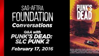 Conversation with PUNK'S DEAD: SLC PUNK 2