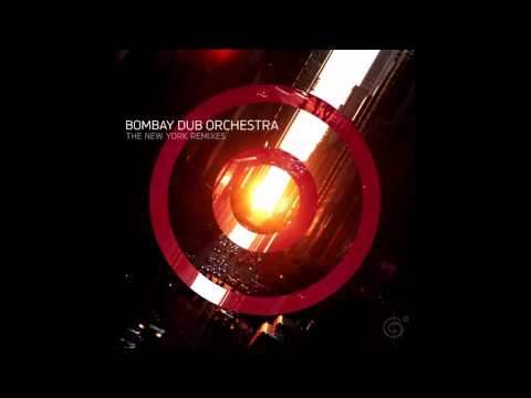 Compassion (Hot Hips Remix) - Bombay Dub Orchestra