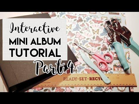 8x8 Interactive Mini Album Tutorial Part 4