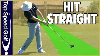 How to Hit A Driver STRAIGHT Every Time