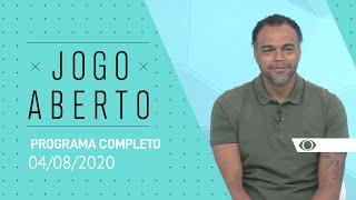 JOGO ABERTO - 04/08/2020 - PROGRAMA COMPLETO