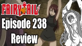 Fairy Tail - Episode 238 Review