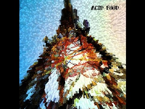Acid Food - Acid Food (Full Ep, 2009)