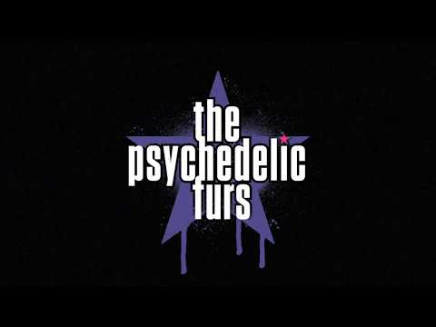 The Psychedelic Furs - Come All Ye Faithful (Official Lyric Video)