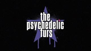 The Psychedelic Furs - Come All Ye Faithful Video
