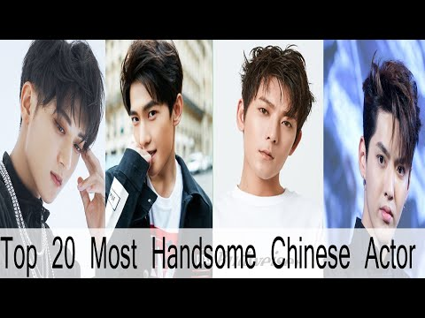 Top 20 Most Handsome Chinese Actor 2019