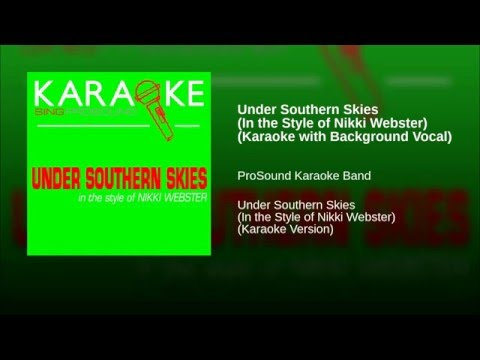 Under Southern Skies In the Style of Nikki Webster Karaoke with Background Vocal