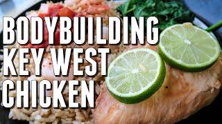 Bodybuilding Chicken Goodness:  Baked Key West Chicken