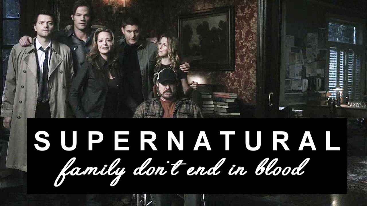 Supernatural Quotes Family Don T End With Blood: Family Don't End In Blood