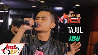 TAJUL - IBU ( LIVE ) ( JAMMING HOT )