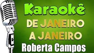 🎤 Karaokê - Roberta Campos e Nando Reis - De Janeiro a Janeiro