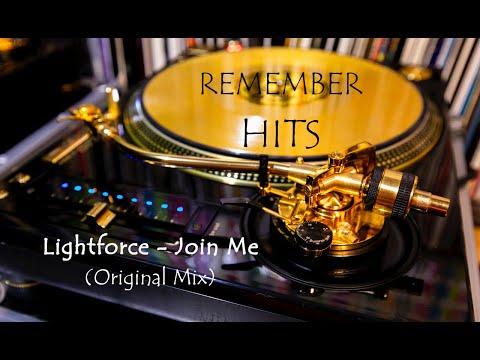 Lightforce - Join Me (Original Mix)
