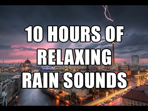 Rain Sounds: 10 Hours of Relaxed Study and Sleep [High Quality Sound]